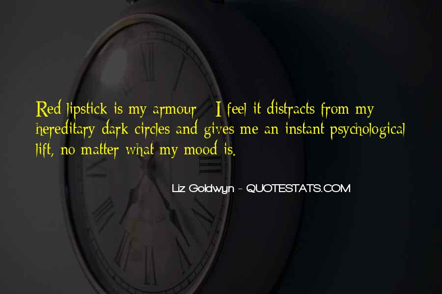 Lift Your Mood Quotes #1046447