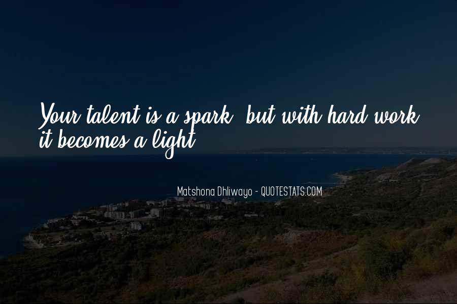 Light A Spark Quotes #1319225