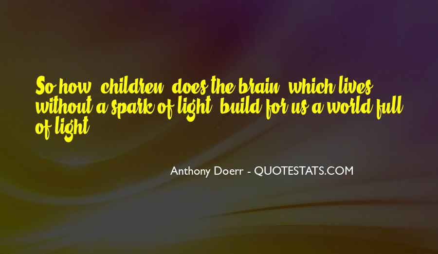 Light A Spark Quotes #1569820