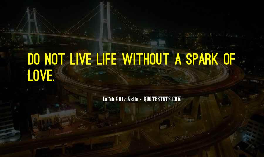 Light A Spark Quotes #478522
