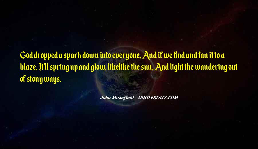 Light A Spark Quotes #877482