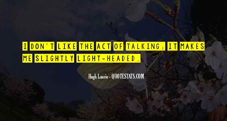 Light Headed Quotes #1020949
