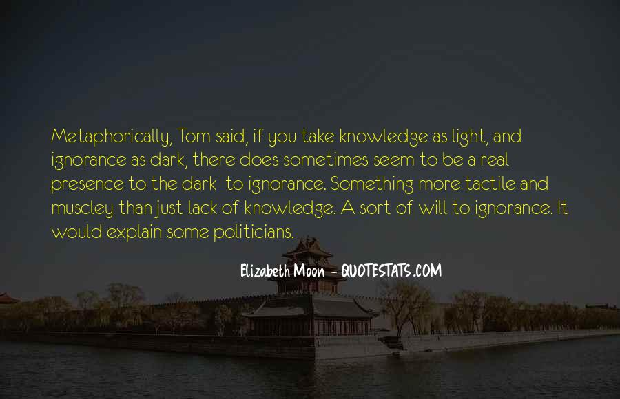 Light Of Knowledge Quotes #389221