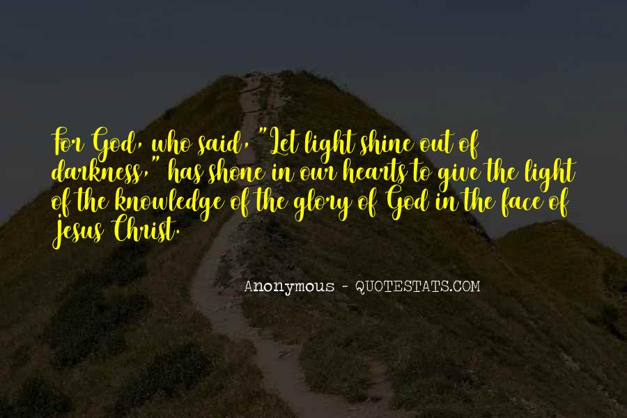 Light Of Knowledge Quotes #434913