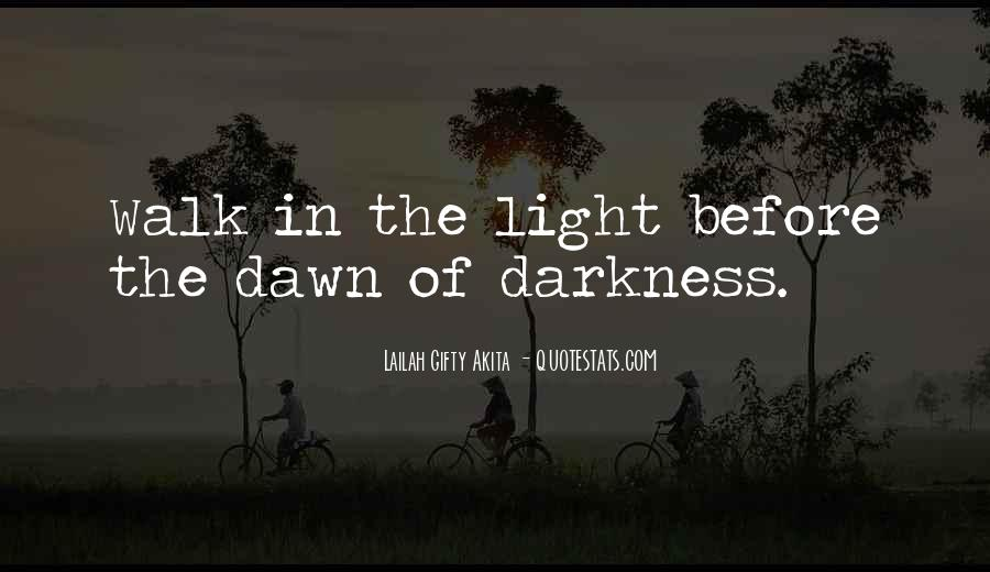 Light Of Knowledge Quotes #832524