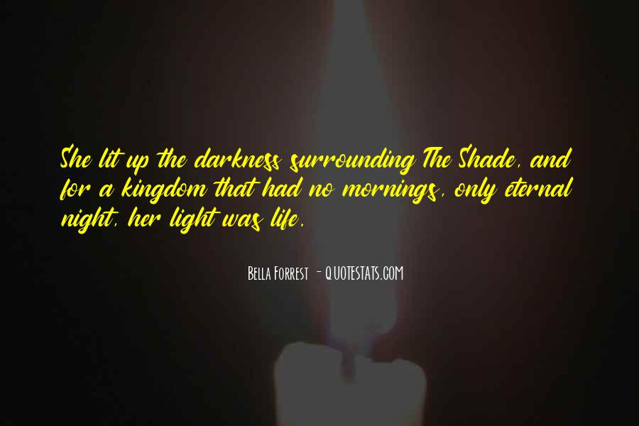 Light Up Darkness Quotes #1002189