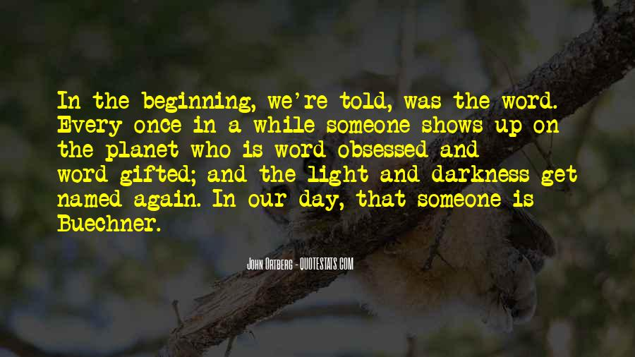 Light Up Darkness Quotes #1080453