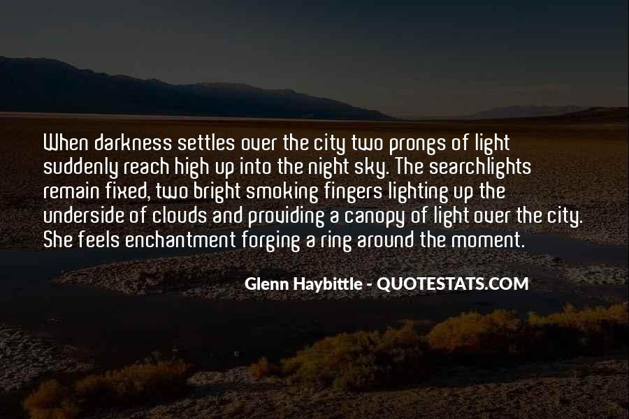 Light Up Darkness Quotes #1170980