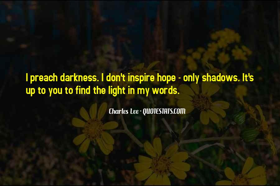 Light Up Darkness Quotes #143637