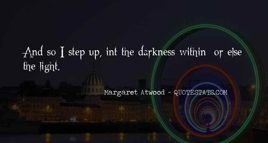 Light Up Darkness Quotes #1752264