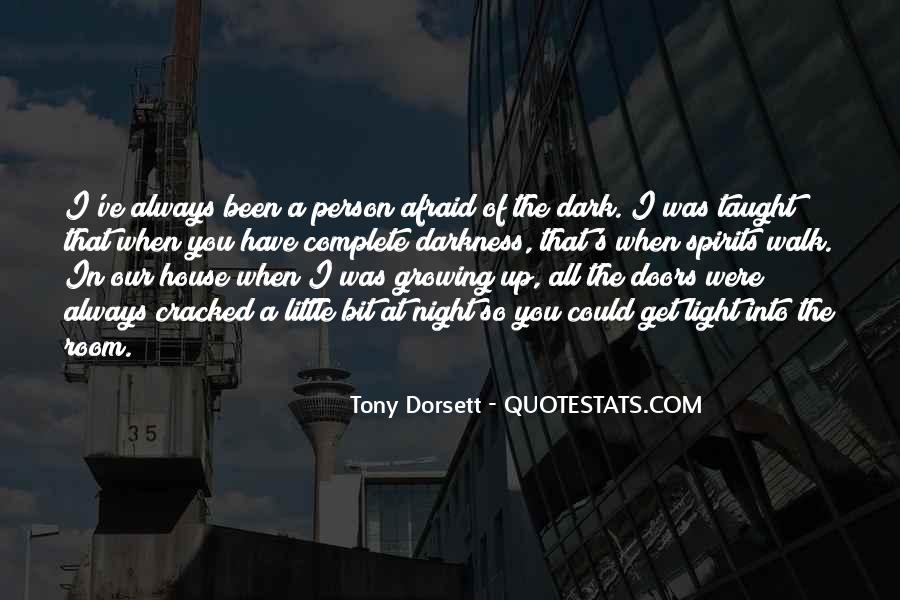 Light Up Darkness Quotes #1783388