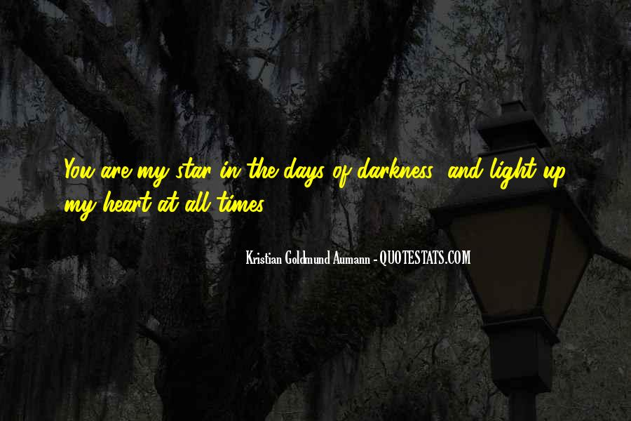 Light Up Darkness Quotes #187681