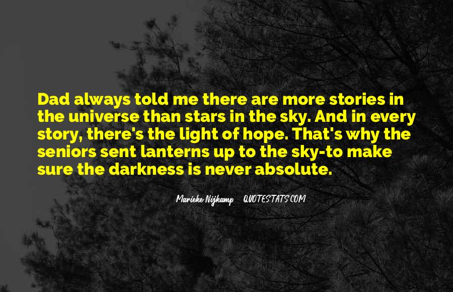 Light Up Darkness Quotes #208415