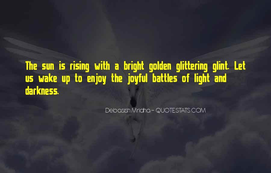 Light Up Darkness Quotes #212343