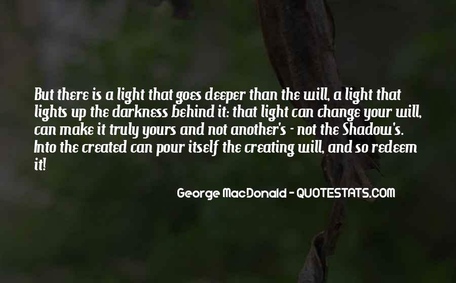 Light Up Darkness Quotes #292094