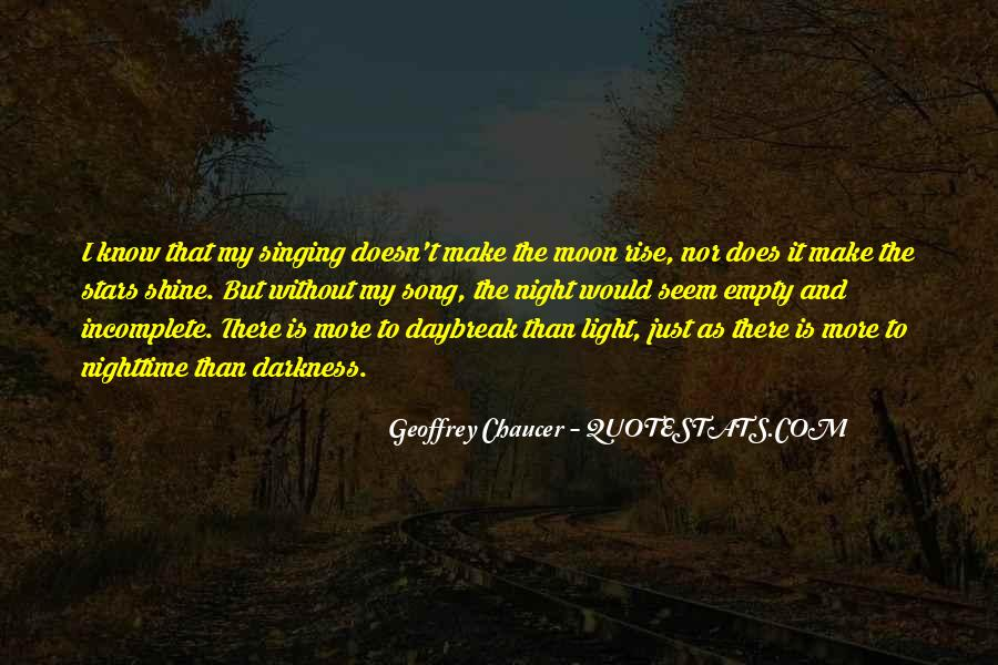 Light Up Darkness Quotes #634491