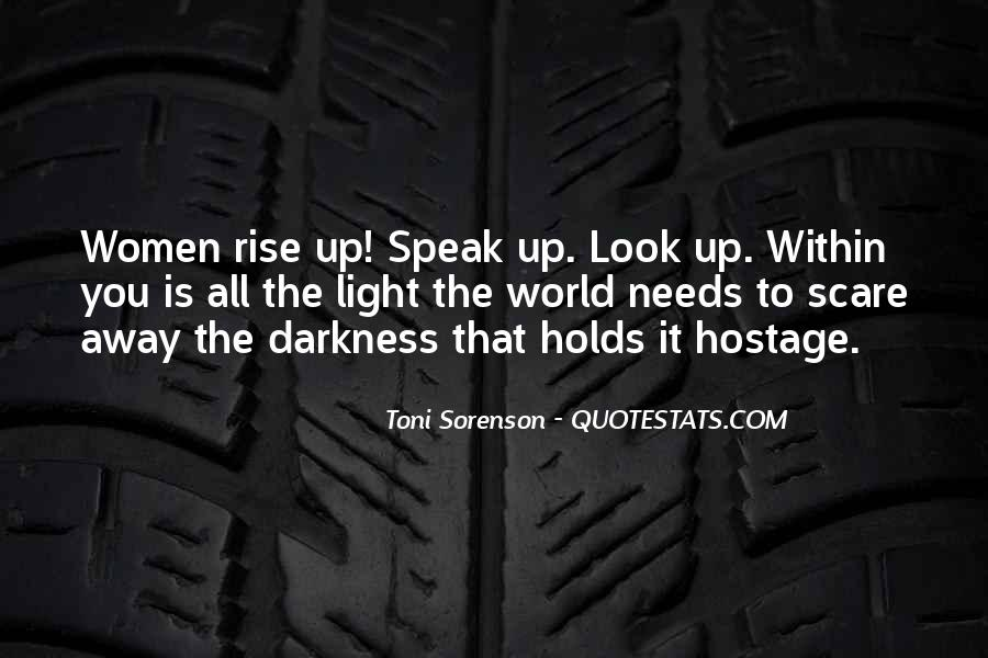 Light Up Darkness Quotes #83382
