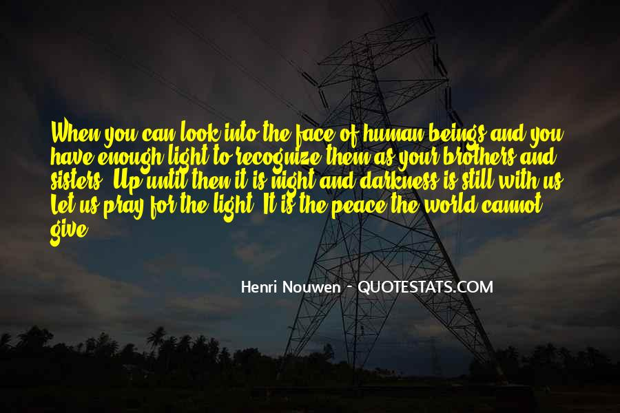 Light Up Darkness Quotes #855097