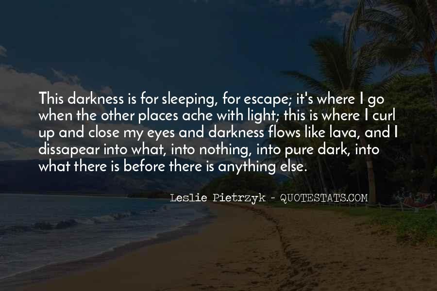 Light Up Darkness Quotes #893094