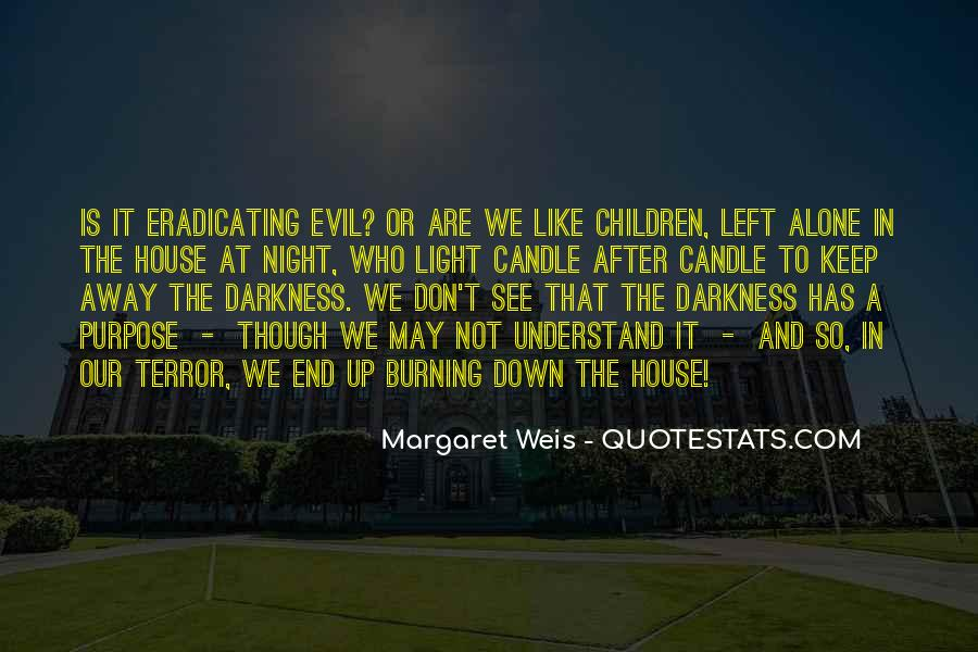 Light Up Darkness Quotes #907633