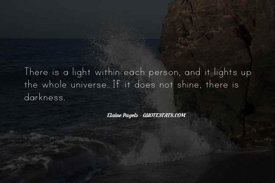 Light Up Darkness Quotes #93724