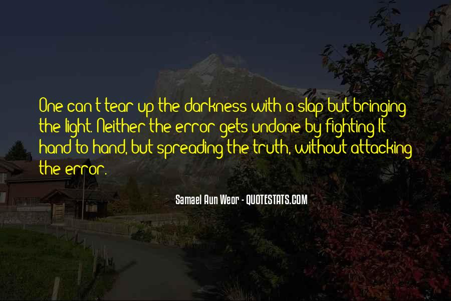 Light Up Darkness Quotes #985451