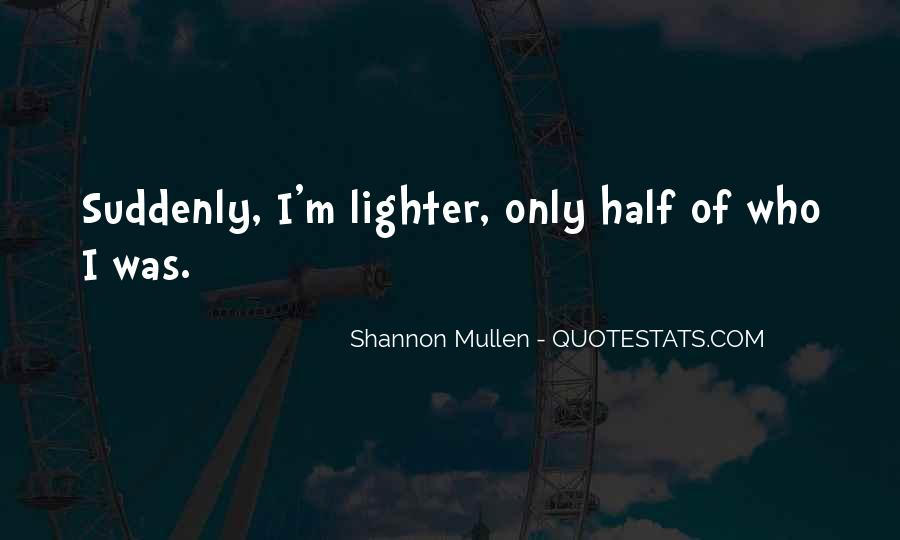 Lighter Quotes #193832