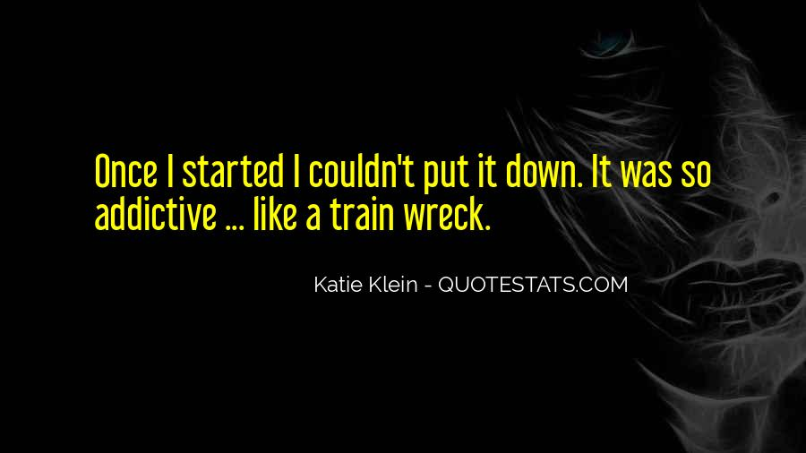 Like A Train Quotes #21576