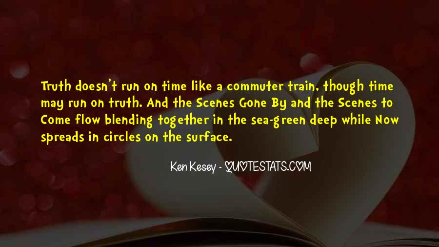 Like A Train Quotes #233774
