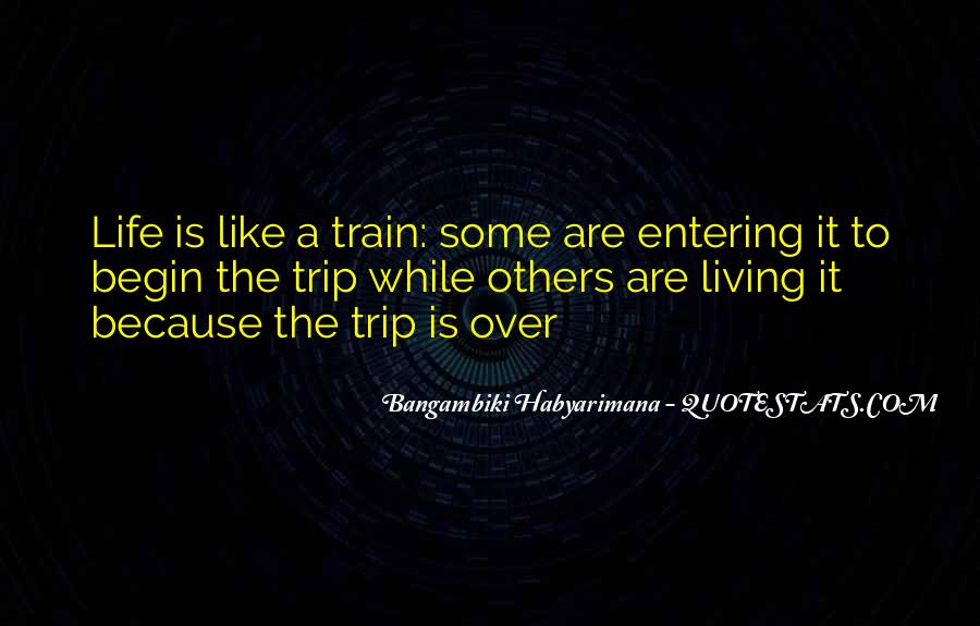 Like A Train Quotes #248732