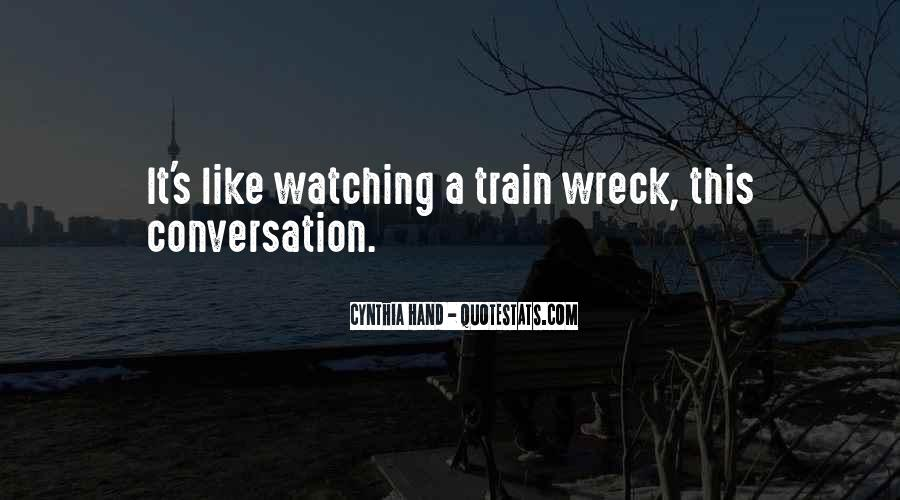 Like A Train Quotes #256979