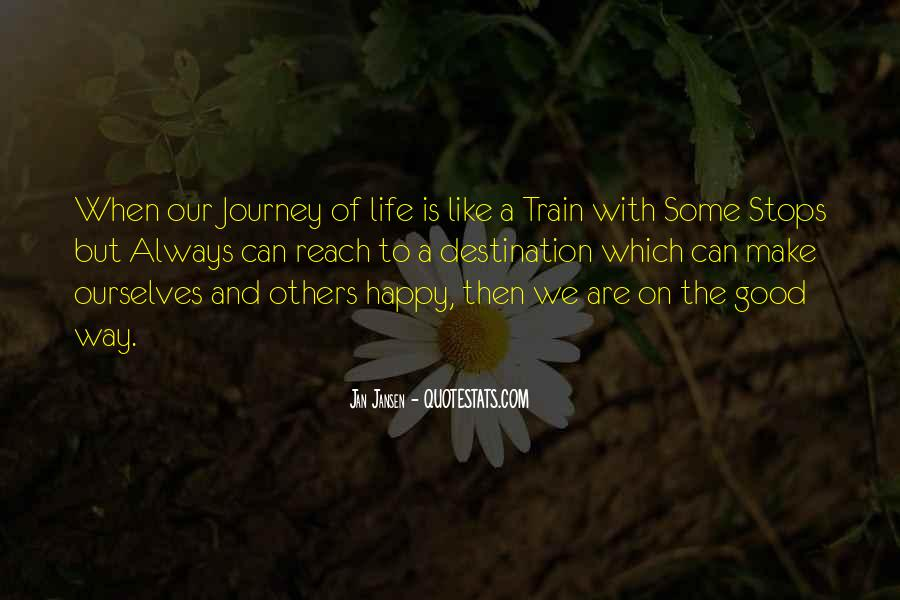 Like A Train Quotes #272920