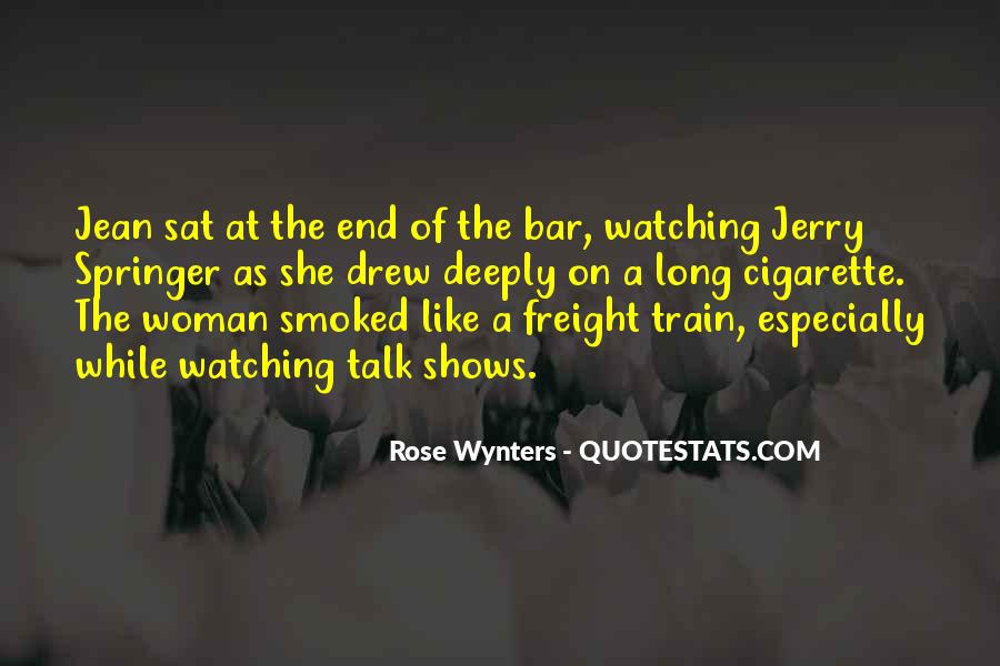 Like A Train Quotes #336820
