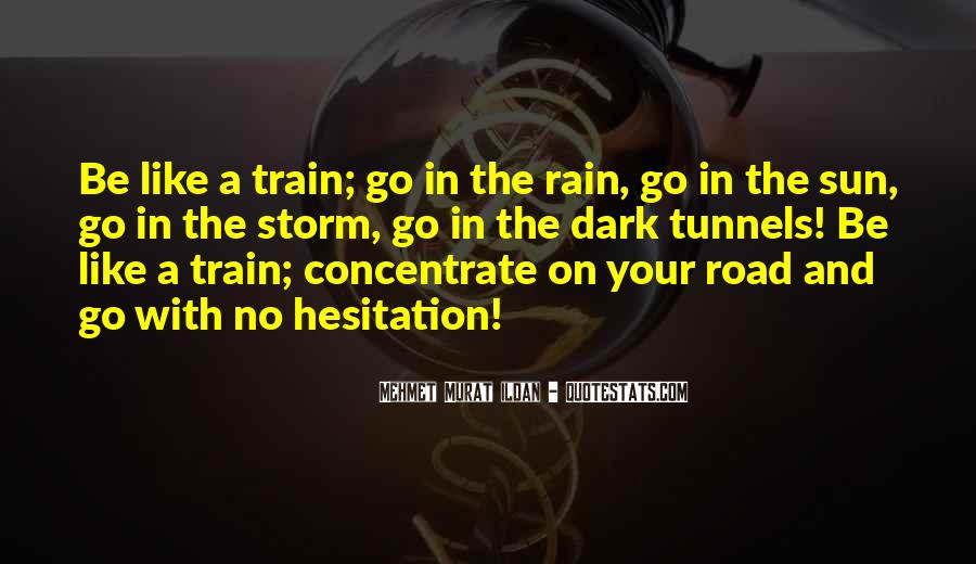 Like A Train Quotes #419296
