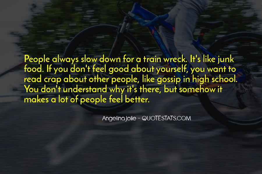 Like A Train Quotes #425468