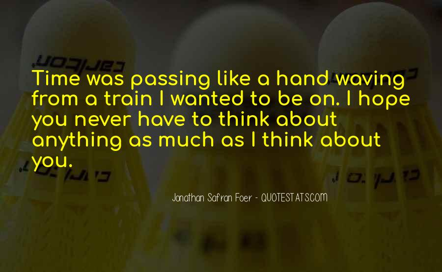 Like A Train Quotes #437654