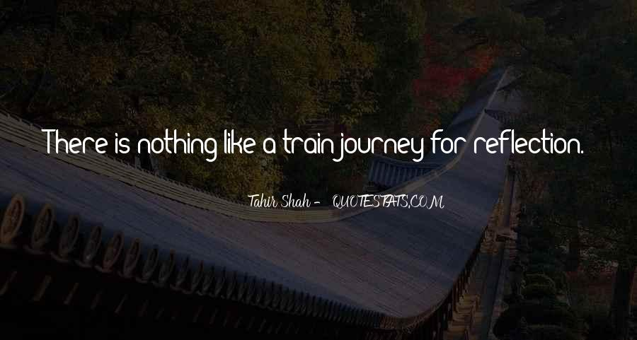 Like A Train Quotes #91777