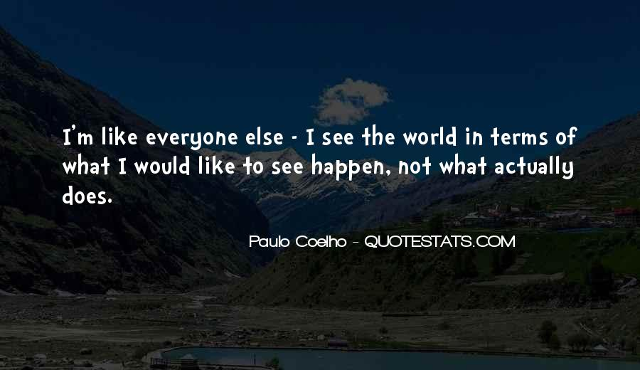 Like Everyone Else Quotes #105351