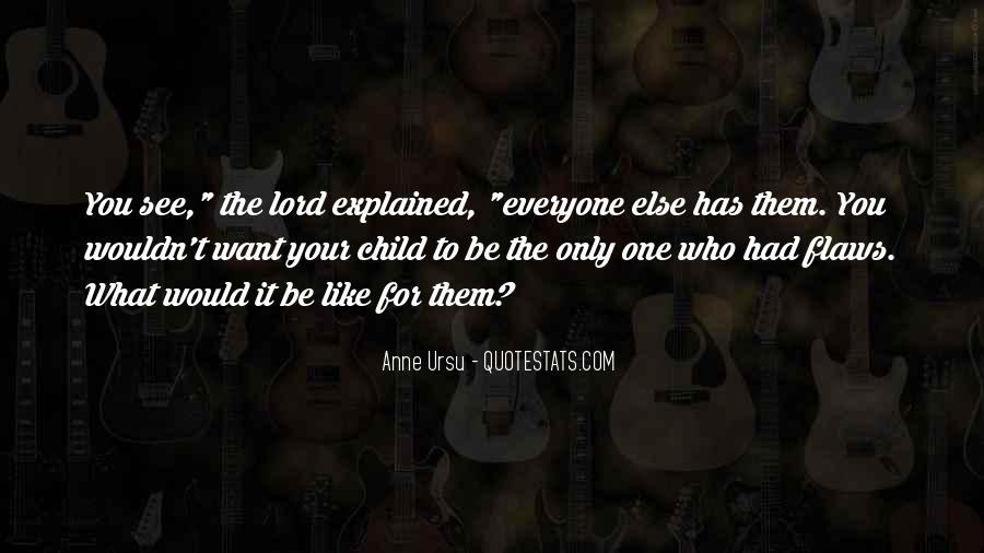Like Everyone Else Quotes #108297