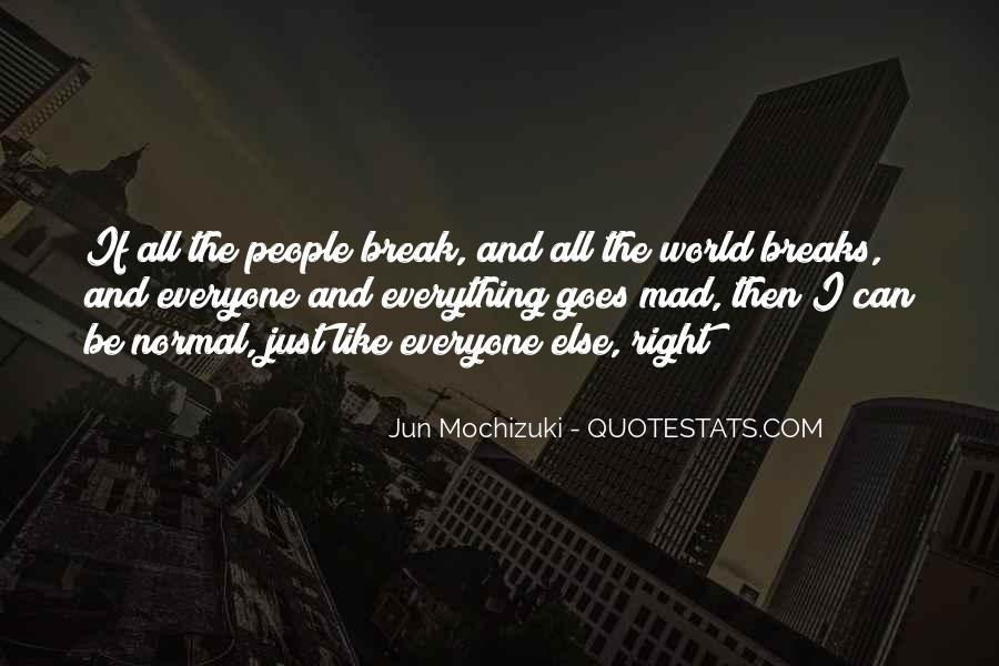 Like Everyone Else Quotes #159145