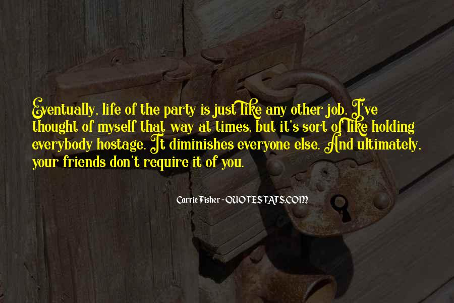 Like Everyone Else Quotes #197746