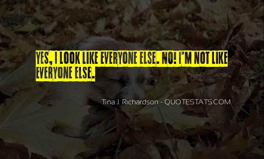 Like Everyone Else Quotes #266494