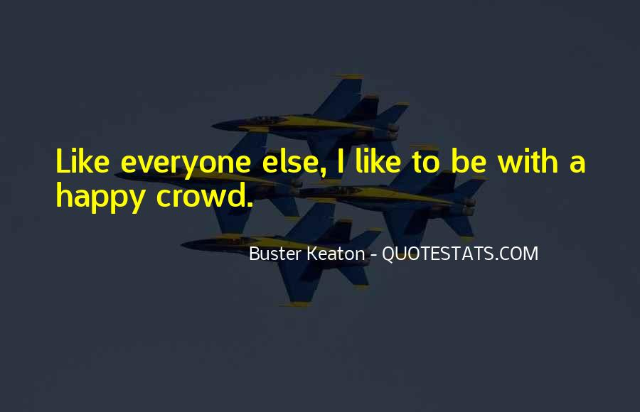 Like Everyone Else Quotes #290378