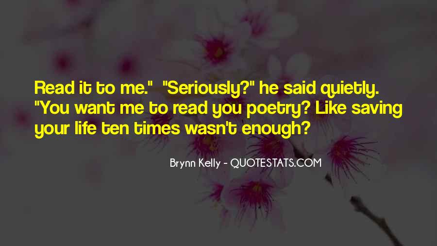 Like Seriously Quotes #417407