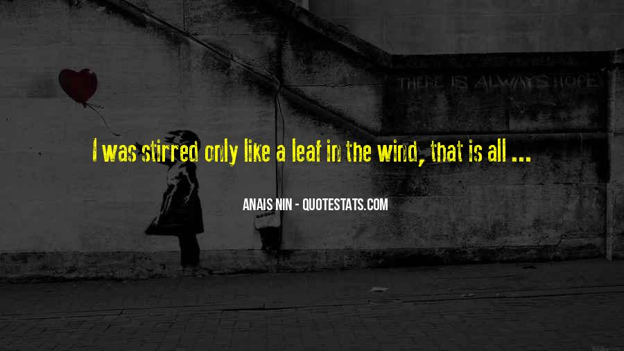 Like The Wind Quotes #128099