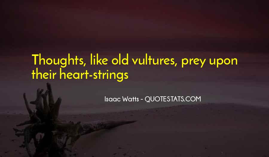 Like Vultures Quotes #184160