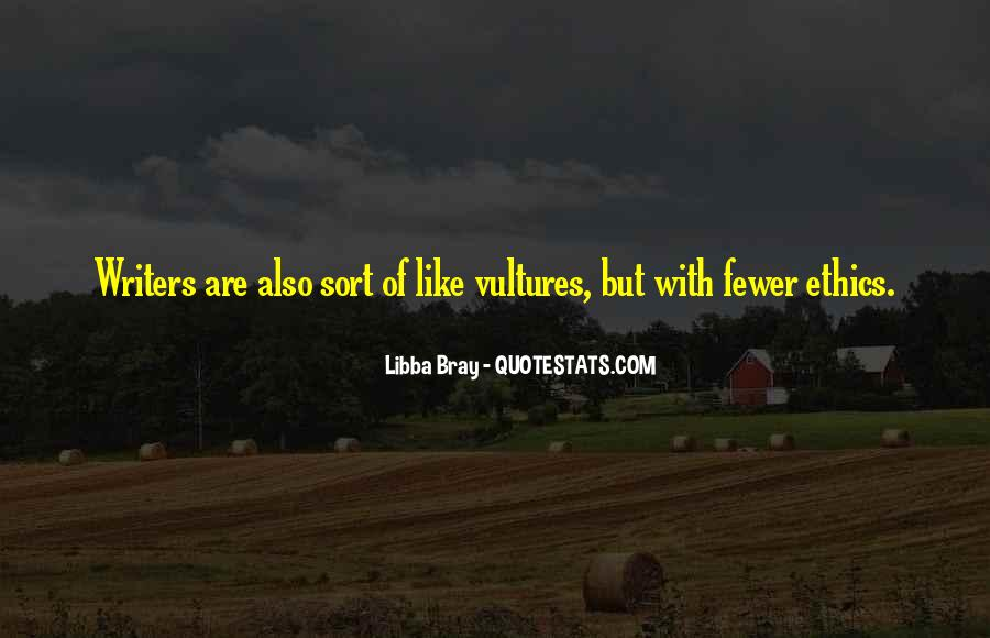 Like Vultures Quotes #540920