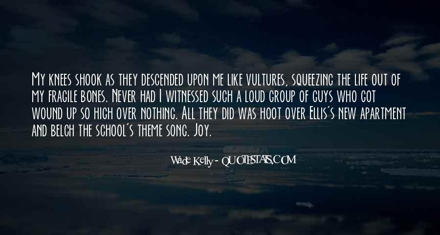Like Vultures Quotes #907983