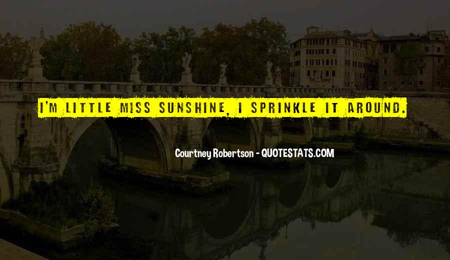 Lil Miss Sunshine Quotes #410179