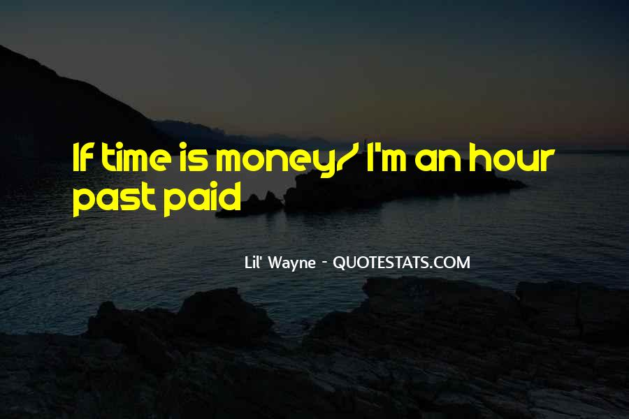 Lil Wayne Best Money Quotes #37587